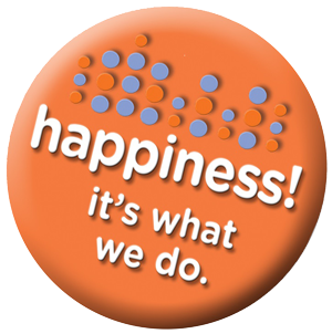 Happiness! It's what we do.